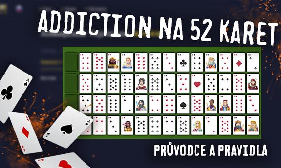 Addiction na 52 karet