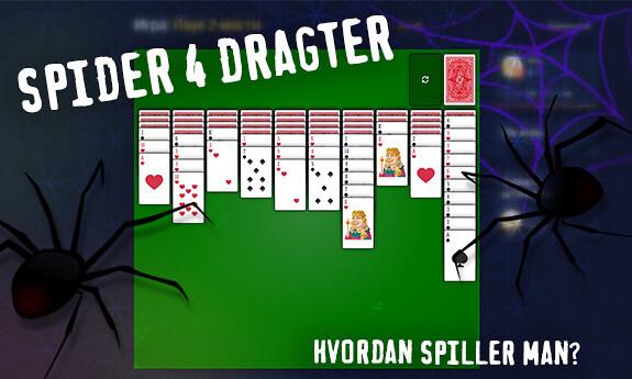 Spider 4 dragter