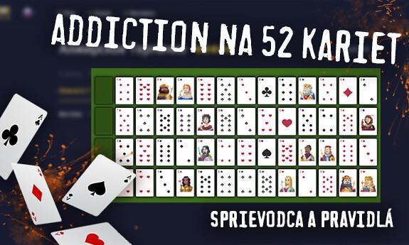 Addiction na 52 kariet