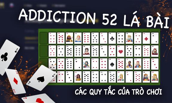 Addiction 52 lá bài